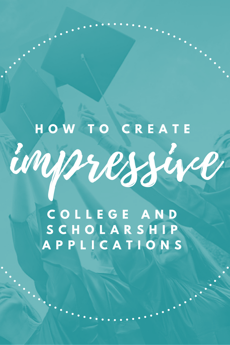 learn how to create impressive college and scholarship