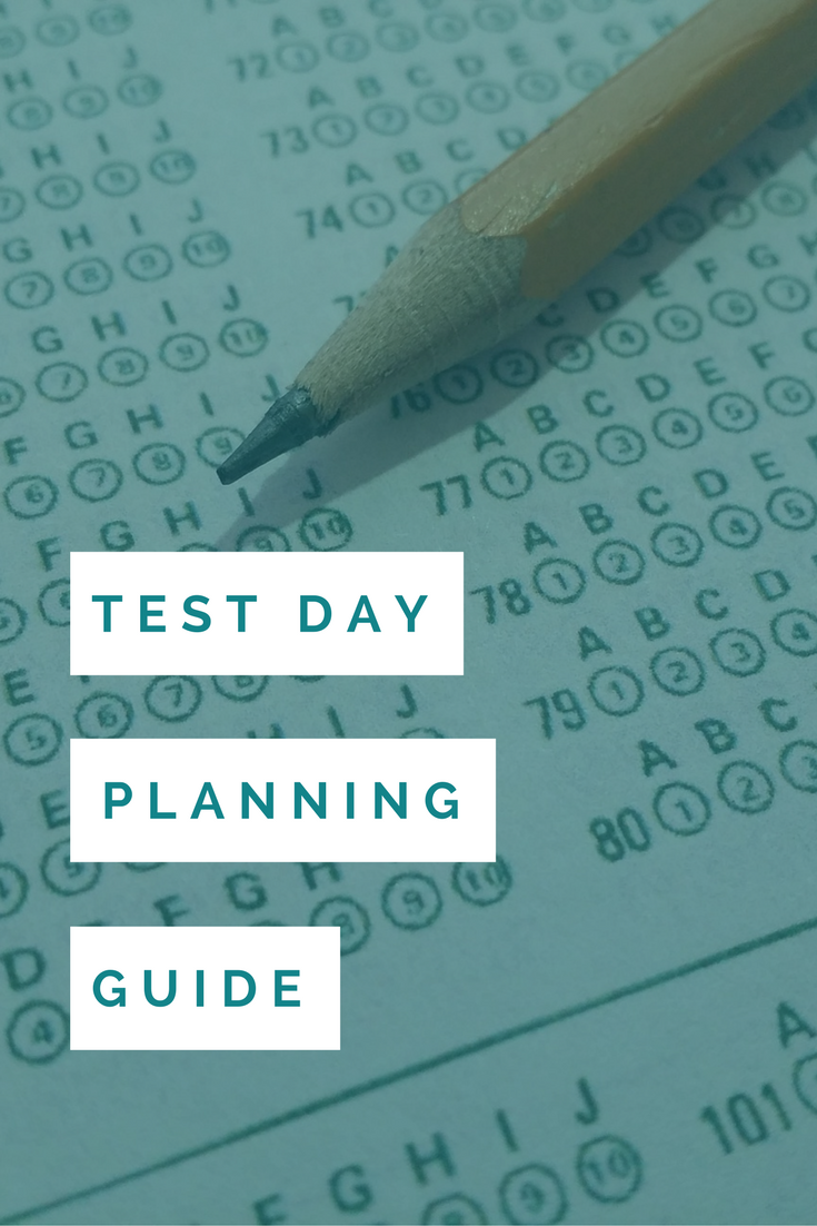 Test Day Planning Guide