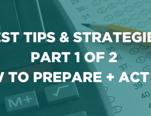 Test Tips & Strategies: Part 1 of 2