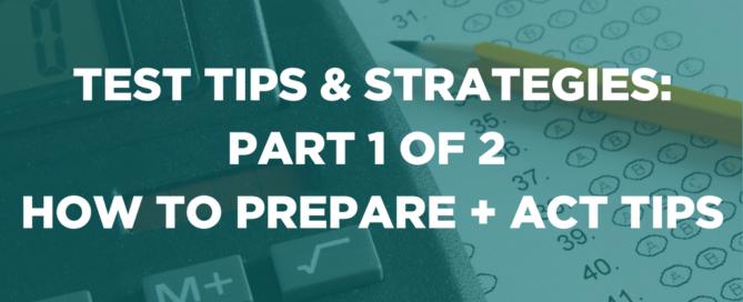 TEST TIPS & STRATEGIES PART 1
