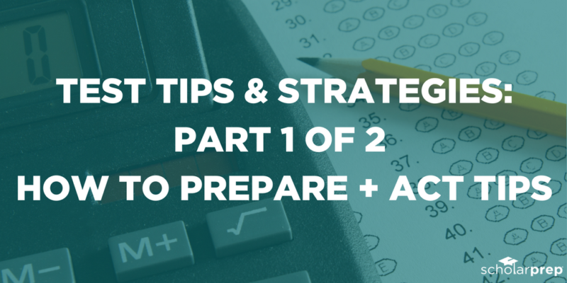 TEST TIPS & STRATEGIES PART 1