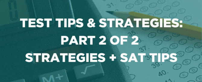 TEST TIPS & STRATEGIES PART 2