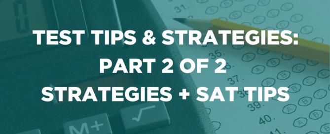 TEST TIPS & STRATEGIES PART 2