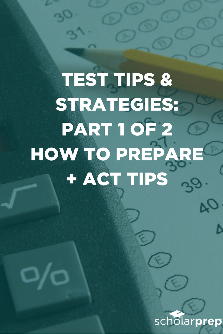 Test Tips and Strategies: How to Prepare and ACT Tips