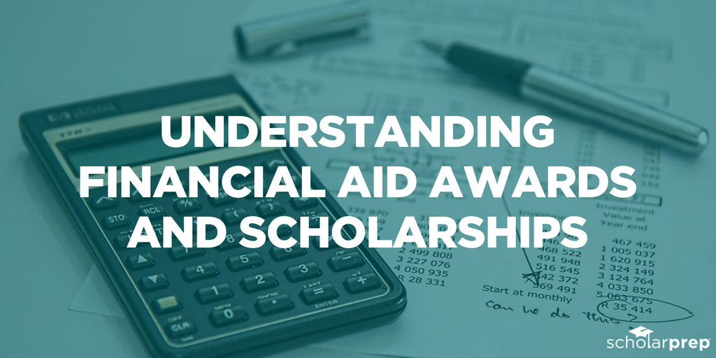 FINANCIAL AID AWARDS AND SCHOLARSHIPS