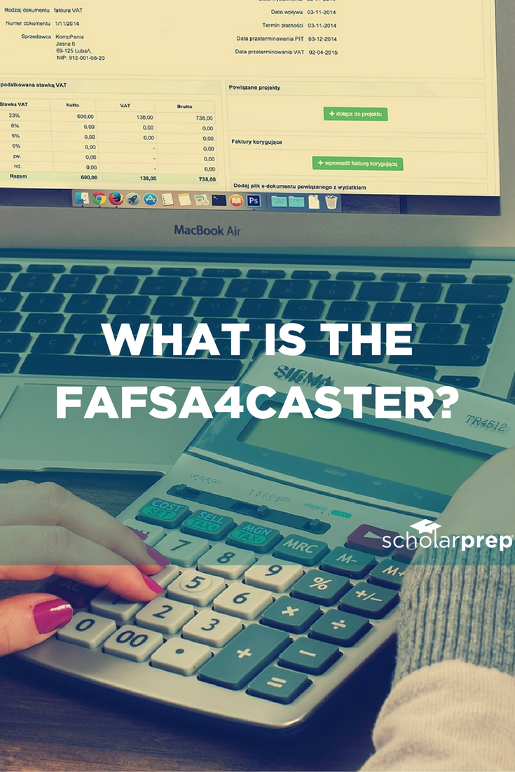 What is the fafsa4caster
