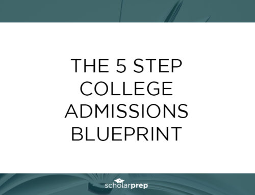 The 5 Step College Admissions Blueprint