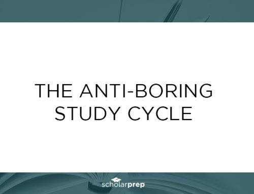 The Anti-Boring Study Cycle