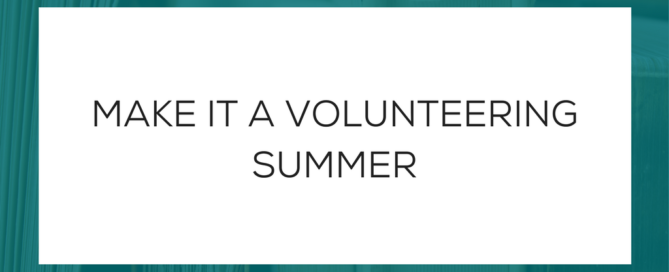 Make it a Volunteering Summer