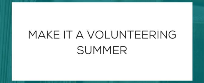 Make it a Volunteering Summer
