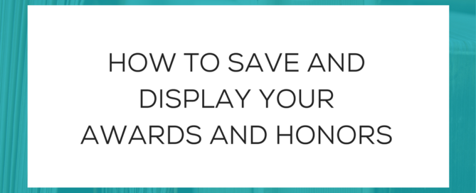 How to save and display your awards and honors