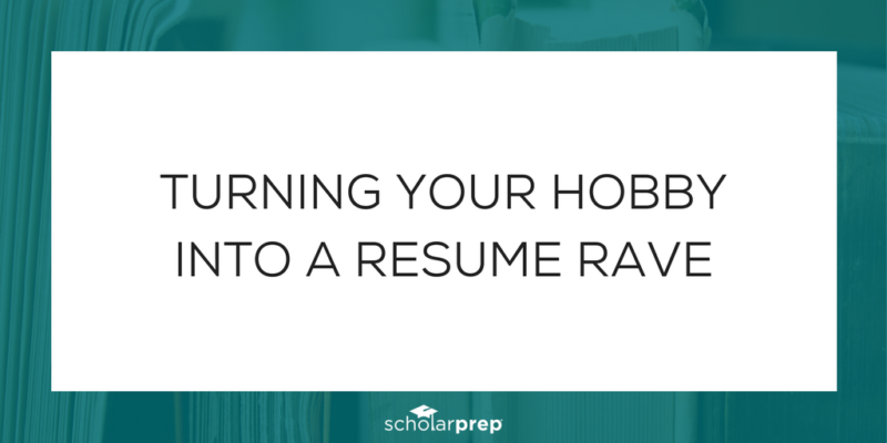 Turning your Hobby into a Resume Rave