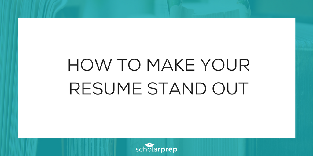tips for creating a resume scholarprep