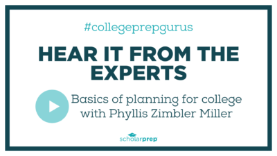 Basics of planning for college with Phyllis Zimbler Miller
