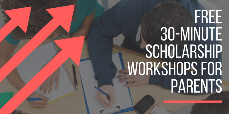 Free Scholarship Workshops for Parents