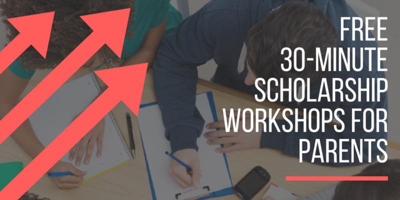 Free Scholarship Workshops for Parents