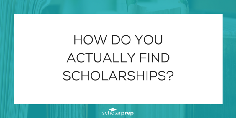 How do you actually find scholarships?
