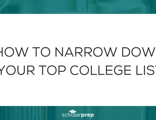 How to Narrow Down Your Top College List