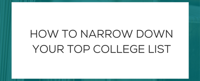 How to Narrow Down College List